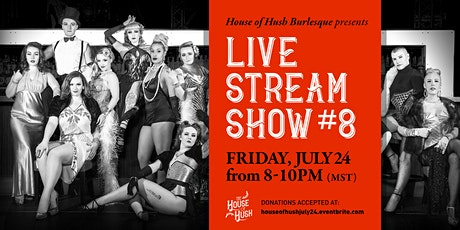House of Hush Livestream Show #8 tickets