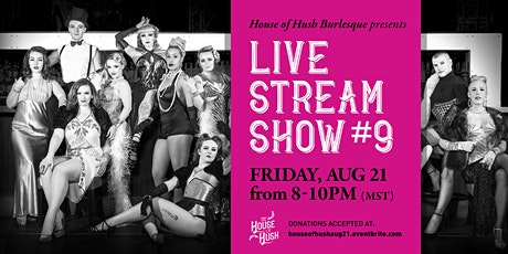 House of Hush Livestream Show #9 tickets