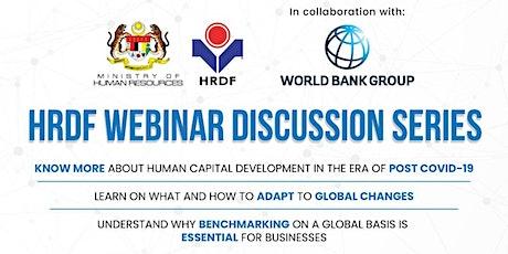 HRDF Webinar Series 2020. The Era of Post-COVID-19 | The Evolution of Human Capital Development tickets