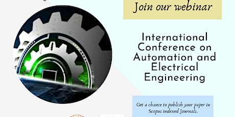171st International Conference on Automation and Electrical Engineering tickets