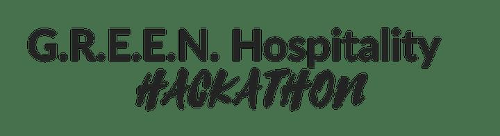 G.R.E.E.N. Hospitality Hackathon & Innovation Night image