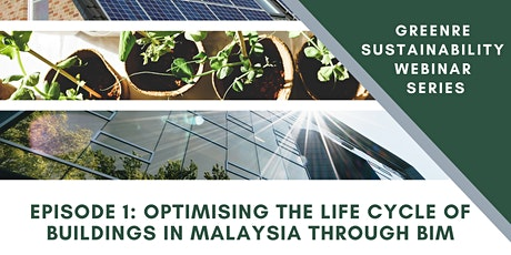 Optimising the life cycle of buildings in Malaysia through BIM. tickets
