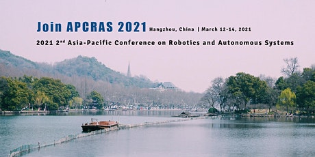 2021 2nd Asia-Pacific Conference on Robotics and Autonomous Systems (APCRAS tickets