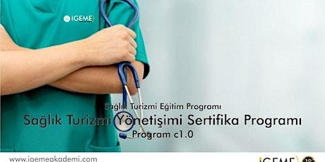 SAĞLIK TURİZMİ EĞİTİMİ (İSTANBUL) İGEME ÜCRETLİ tickets