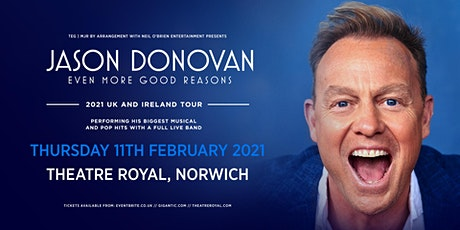 Jason Donovan 'Even More Good Reasons' Tour (Theatre Royal, Norwich) tickets