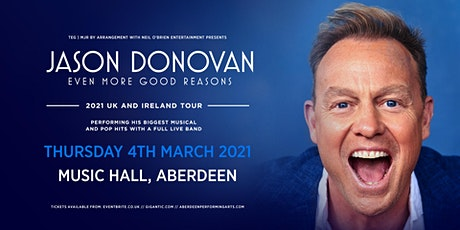 Jason Donovan 'Even More Good Reasons' Tour (Music Hall, Aberdeen) tickets