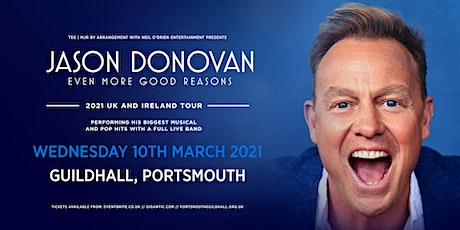 Jason Donovan 'Even More Good Reasons' Tour (Guildhall, Portsmouth) tickets