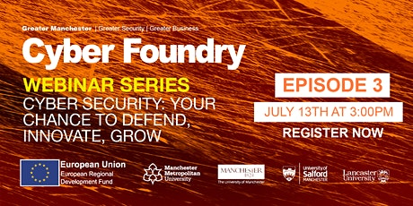 Episode 3: Cyber Security; Your chance to defend, innovate, grow tickets