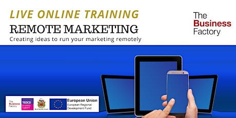 LIVE ONLINE- Remote Marketing for Business tickets