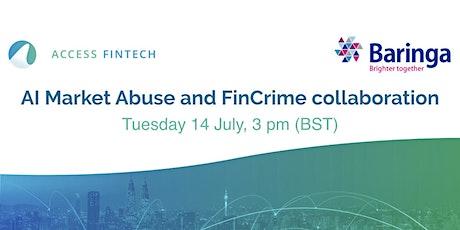 AccessFintech & Baringa  - AI Market abuse and FinCrime collaboration tickets