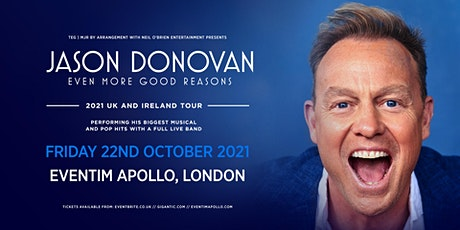Jason Donovan 'Even More Good Reasons' Tour (Eventim Apollo, London) tickets