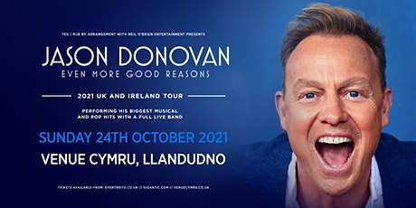Jason Donovan 'Even More Good Reasons' Tour (Venue Cymru, Llandudno) tickets