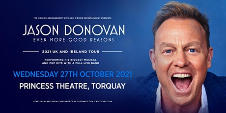 Jason Donovan 'Even More Good Reasons Tour' (Princess Theatre, Torquay) tickets