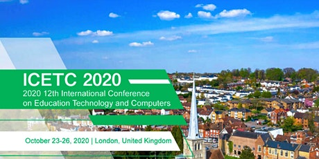 The 12th Intl. Conf. on Education Technology & Computers-ICETC