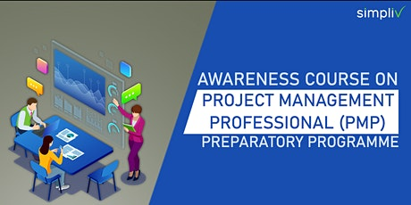 Awareness Course on Project Management Professional  Preparatory Programme Tickets