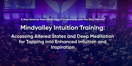 Mindvalley Intuition Training is coming back to Amsterdam tickets