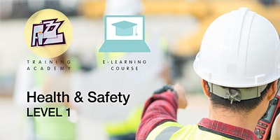 Elearning Course: Level 1Health & Safety