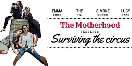 The Motherhood Comedy - Surviving the Circus at The Comedy Lounge tickets