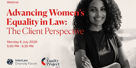 Advancing Women's Equality in Law: The Client Perspective tickets