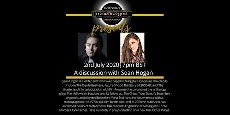 Natasha Marburger presents a discussion on film-making with Sean Hogan tickets