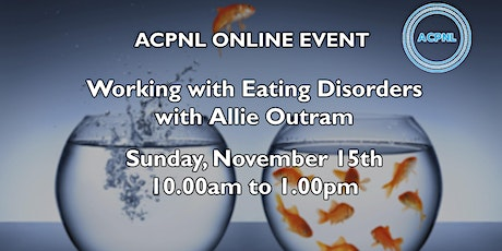 Working with Eating Disorders with Allie Outram tickets