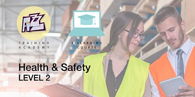 Elearning Course: Level 2 Health & Safety