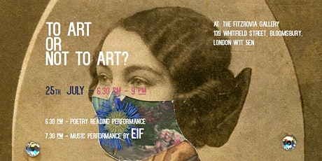 TO ART OR NOT TO ART Poetry & Live Music Performance tickets