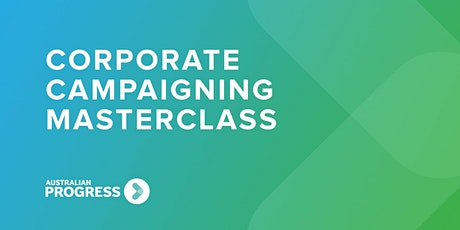 Corporate Campaigning Masterclass Tickets