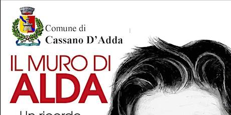 """E..state a Cassano - spettacolo """"Il muro di Alda"""" biglietti"""