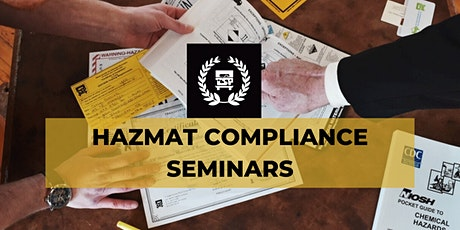 West Coast - Pacific Time Zone  - HazMat Compliance Seminars tickets