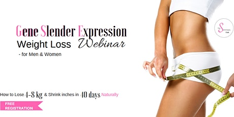 Gene Slender Expression Weight Loss FREE Webinar - for Men & Women tickets
