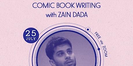 Comic Book Writing with Zain Dada tickets