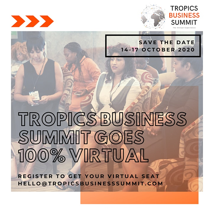TROPICS BUSINESS SUMMIT 2020 | Request Your Free Invitation image