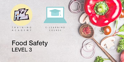Elearning Course: Level 3 Food Safety