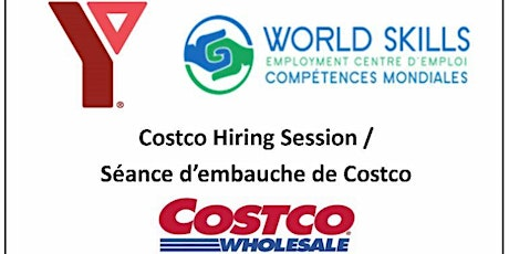 Costco Hiring Session (Bilingual) / Seance d'embauche de Costco (bilingue) billets