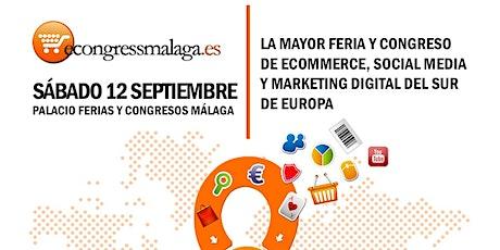 8º eCongress Málaga | SÁBADO 12 SEPTIEMBRE: COSTA DEL SOL entradas