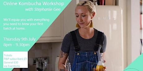 Online Kombucha Workshop with Stephanie Gee, equipment delivered! tickets