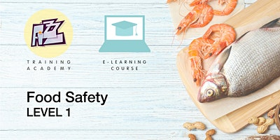 Elearning Course: Level 1 Food Safety