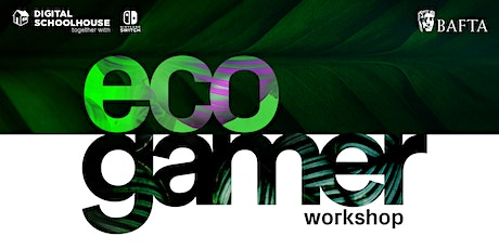 Eco Gamer: Live Computing Workshop with Elle Osili-Wood tickets