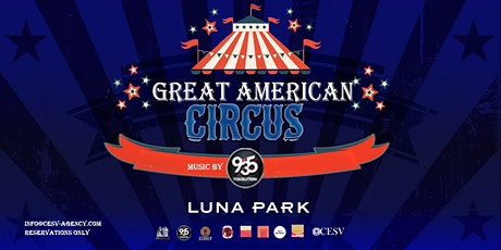 Great American Circus - Independence Day  Event tickets