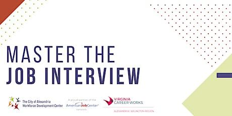 Master the Job Interview  **Online Workshop** tickets