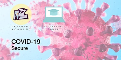 Elearning Course: Covid-19 Secure