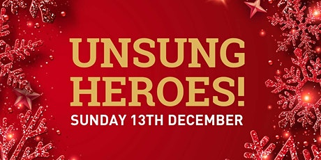 Unsung Heroes tickets