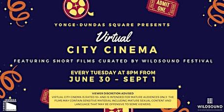 VIRTUAL City Cinema presented by Yonge-Dundas Square x WILDsound Festival tickets