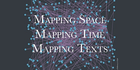 Mapping Space | Mapping Time | Mapping Texts tickets