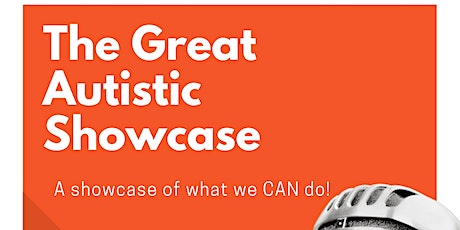 The Great Autistic Showcase tickets