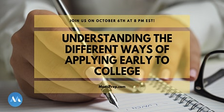 Webinar: Understanding The Different Ways Of Applying Early To College tickets