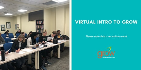 VIRTUAL Intro to GROW 7/21 at 2:00 pm tickets