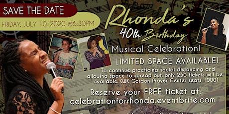 40th Birthday Musical Celebration for Rhonda Colar Myles tickets
