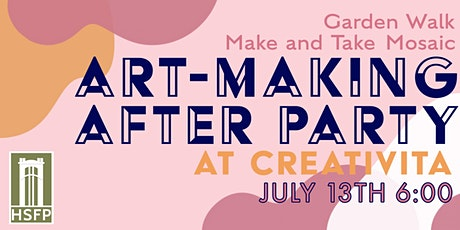Garden Walk Art-Making After Party tickets